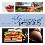 The Gourmet Pregnancy by Leah Douglas